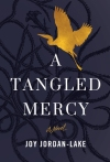 Tangled mercy